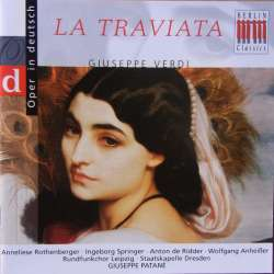 Verdi: la Traviata. Opera in Deutsch. Patané. 1 CD. Berlin Classics