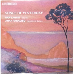 Songs of Yesterday. Dan Laurin & Anna Paradiso. 1 CD. BIS