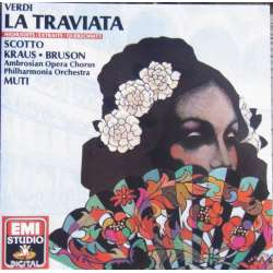 Verdi: la traviata in Highlights. Riccardo Muti, Renata Scotto, Renato Bruson, Alfredo Kraus. Philharmonia. 1 CD. EMI