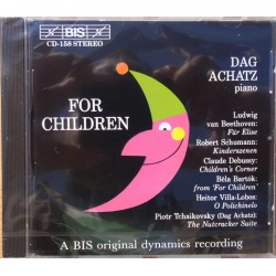 Piano Music for children. Für Elise, Kinderszenen, Childrens Corner. Dag Achatz. 1 CD. BIS 158