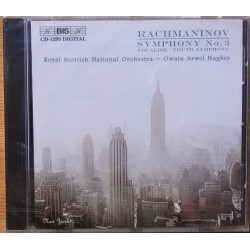 Rachmaninov: Symphony No. 3. Owain Arwel Hughes, Royal Scottish National Orchestra. 1 CD. BIS 1299