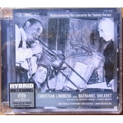 Christian Lindberg plays Nathaniel Shilkret Rediscovering the concerto for Tommy Dorsey. 1 CD. (SACD) BIS 1448