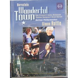 Bernstein: Wonderfull Town. Simon Rattle, Berliner Philharmoniker. 1 DVD. Euorarts