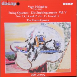 Holmboe: String Quartets nos. 13, 14, & 15. The Kontra Quartet. 1 CD. Dacapo