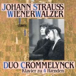 J. Strauss: Wiener valse transcriptioner. Duo Crommelynck. 1 CD. Claves