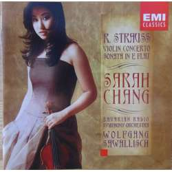 Strauss: Violinkoncert + Sonate for violin og klaver. Sarah Chang. W. Sawallisch. 1 CD. EMI