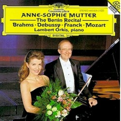 Anne-Sophie Mutter: The Berlin Recital. Brahms, Debussy, Franck, Mozart. 1 CD. DG