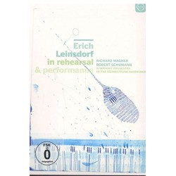 Erich Leinsdorf in Rehearsal and Performance. Wagner & Schumann. 1 DVD. Euroarts
