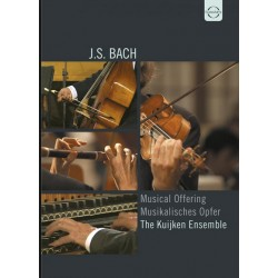 Bach: Musical Offering. The Kuijken Ensemble. 1 DVD. Euroarts.