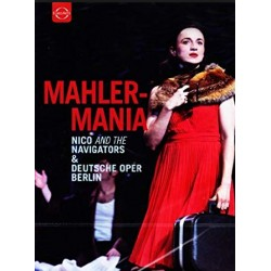 Mahler-Mania. Nico and the Navigators - Deutsche oper Berlin. 1 DVD. Euroarts