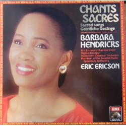 Chants Sacres. Barbara Hendricks. Eric Ericson. 1 LP. EMI.