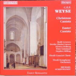 Weyse: Christmas and Easter Cantatas. Michael Schønwandt. 1 CD. Naxos