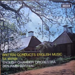 Britten Conduct English music for strings. ECO, Benjamin Britten. 1 LP. Decca SXL 6405