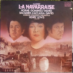 Massenet: La Navarraise. Domingo, Milnes. Lewis. 1 LP. RCA. New Copy