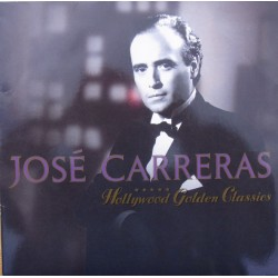 Jose Carreras: Hollywood Golden Classics. 1 LP. Warner
