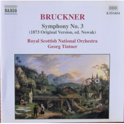 Bruckner: Symfoni nr. 3. Georg Tintner, Royal Scottish National Orchestra. 1 CD. Naxos