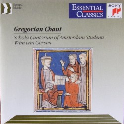 Gregorian Chant. Schola Cantorum of Amsterdam Students, Wim van Gerven. 1 CD. Sony,