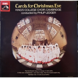 Carols for Christmas Eve. King's College Choir. Philip Ledger. 1 LP. EMI. CSD 3774. Nyt eksemplar