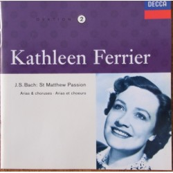 Bach: Matthæuspassion. Arias & Choruses. Kathleen Ferrier, Riginald Jacques. 1 CD. Decca