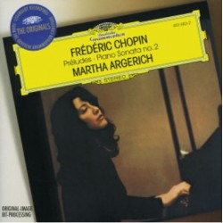 Chopin: Piano Sonata no. 2. + Preludes Op. 28. Martha Argerich. 1 CD. DG