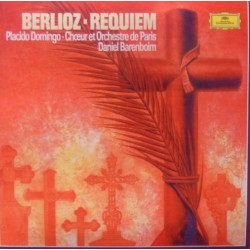 Berlioz: Requiem. Placido Domingo, Orchestre de Paris, Daniel Barenboim. 2 CD. DG