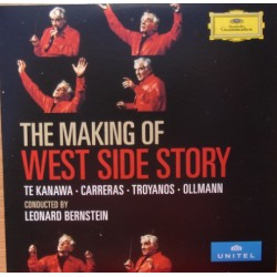 Bernstein: The Making of West side Story. Te Kanawa, Carreras, Troyanos, Ollmann, Leonard Bernstein. 1 DVD. DG