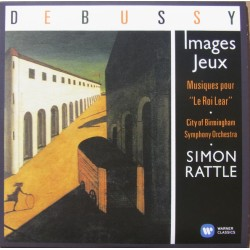 Debussy: Images, Jeux. Le Roi Lear. Simon Rattle, CBSO. 1 CD. Warner