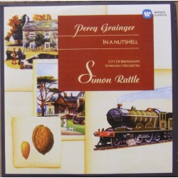 Grainger: In a Nutshell. Pagodes, Simon Rattle, CBSO. 1 CD. Warner