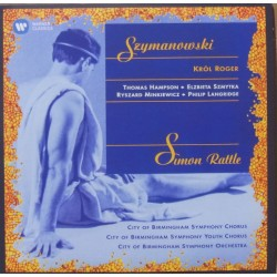 Szymanovski: Krol Roger. Hampson, Szmyka, Minkiewitz, Langridge. Simon Rattle, CBSO. 2 CD. Warner
