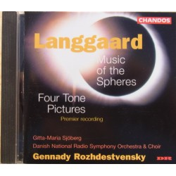 Langgaard: Music of the Spheres. Gitta Maria Sjöberg, DRSO, Gennady Rozhdestvensky. 1 CD. Chandos