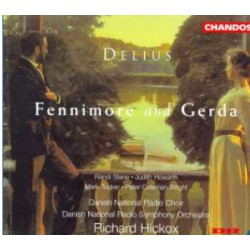 Delius: Fennimore and Gerda. Danmarks Radio SO. Richard Hickox. 1 CD. Chandos