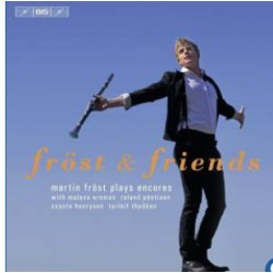 Fröst & Friends. Martin Fröst plays encores. 1 CD. (SACD), BIS