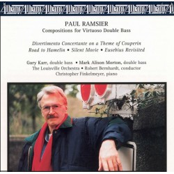 Paul Ramsier: Composition for virtouso double Bass. Gary Karr. 1 CD.