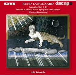 Rued-Langgard: Symphonies nos. 9, 10, 11. Thomas Dausgaard. Danish Radio SO. 1 CD. Dacapo