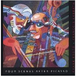 Four Scenes after Picasso. Frank Proto, Francois Rabbath. 1 CD.