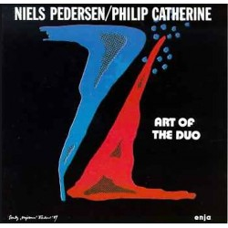 Niels-Henning Ørsted Pedersen & Philip Catherine. Art of the duo. 1 CD. Enja