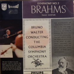 Brahms: Symphony no. 3. Bruno Walter, Columbia Symphony Orchestra. 1 LP. Philips