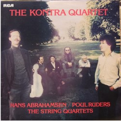 Abrahamsen: String Quartet no- 1 + 2. & Ruders: String Quartet 2 & 3. The Kontra Quartet. 1 LP. RCA