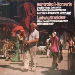 Double Bass Concertos by Bottesini, Dragonetti, Dittersdorf. Ludwig Streicher. 1 LP