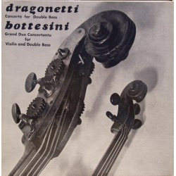 Bottesini: Concerto for Double bass + Dragonetti: Double bass Concerto with piano. 1 LP