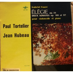 Faure: Cellosonate nr. 1 og 2. + Elegie. Paul Tortelier, Jean Hubeau. 1 LP. Erato