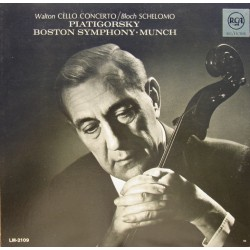 Walton: Cello Concerto. & Bloch: Schelomo. Piatigorsky, Boston SO. Charles Munch. 1 LP. RCA