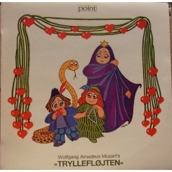 Mozart: Tryllefløjten på dansk. Cold, Landy, Balslev, Hermansen. 1 LP. Point