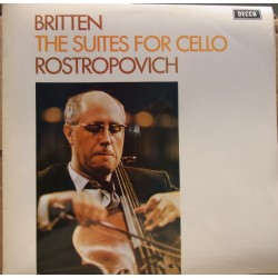 Britten: The Suites for cello. Mstislav Rostropovich. 1 LP. Decca. SXL 6393