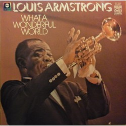 Louis Armstrong. What a Wonderful world. 1 LP EMI