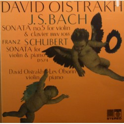 Bach: Sonate nr. 5. & Schubert: Sonate for violin og klaver. David Oistrakh, Lev Oborin. 1 LP. Saga