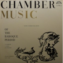 Chamber music of the Baroque period. Schmelzer, Quantz, Krumlovsky. 1 LP. Supraphon.