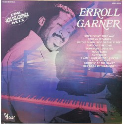 Erroll Garner: She's funny that way, Stormy Weather, On the Sunny side of the street. 1 LP. Vogue