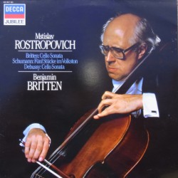 Britten: Cello sonata, Schumann: 5 pieces in Volkston. Debussy: Cello Sonata. Rostropovich, Britten. 1 LP. Decca