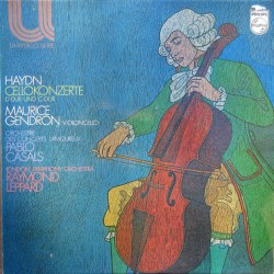 Haydn: Cello Concertos nos. 1 & 2. Maurice Gendron, LSO, Raymond Leppard. 1 LP. Philips